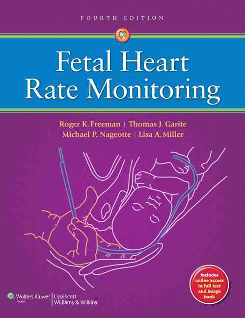 Fetal Heart Rate Monitoring By Freeman, Roger K.